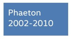 Phaeton 2002-2010